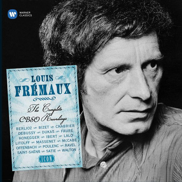 Louis Frémaux - Louis Frémaux - The Complete CBSO Years