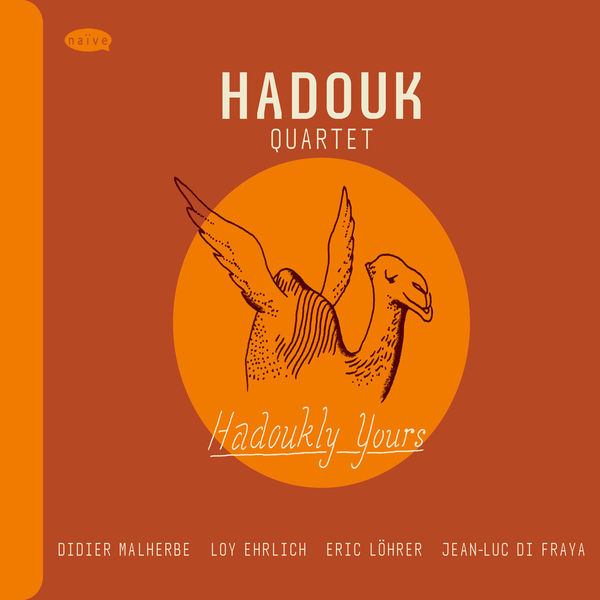 Hadouk Quartet - Hadoukly Yours