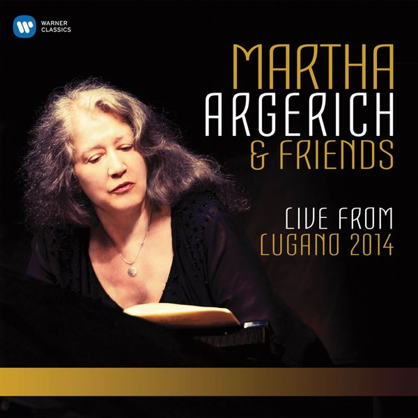Martha Argerich - Live From Lugano 2014