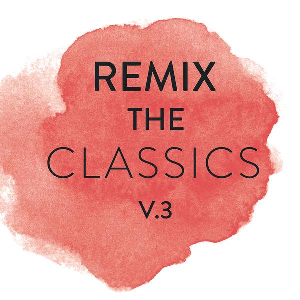 Various Artists - Remix The Classics