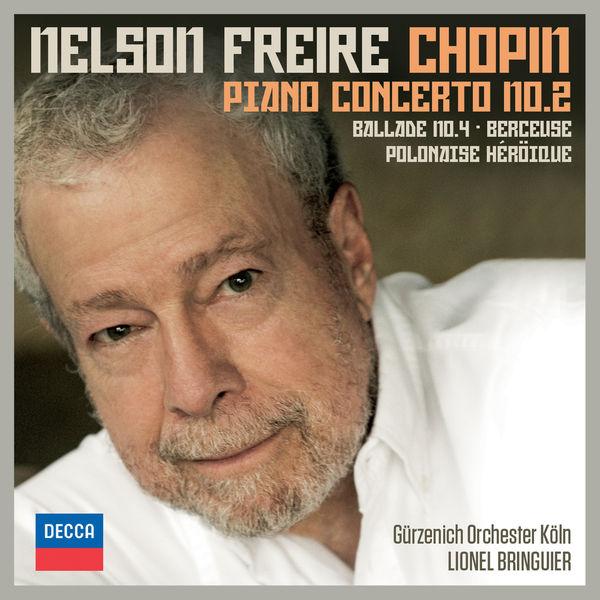 Nelson Freire - Chopin: Piano Concerto No.2; Ballade No.4; Berceuse; Polonaise Héroïque