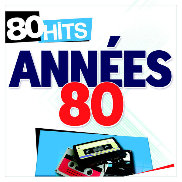 Various Artists - 80 Hits années 80