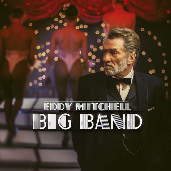 Eddy Mitchell - Big Band