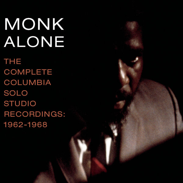 Thelonious Monk - The Complete Columbia Studio Solo Recordings of Thelonious Monk: 1962-1968