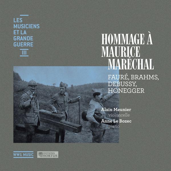 Alain Meunier - Hommage à Maurice Maréchal (Les musiciens et la Grande Guerre, Vol. 3)