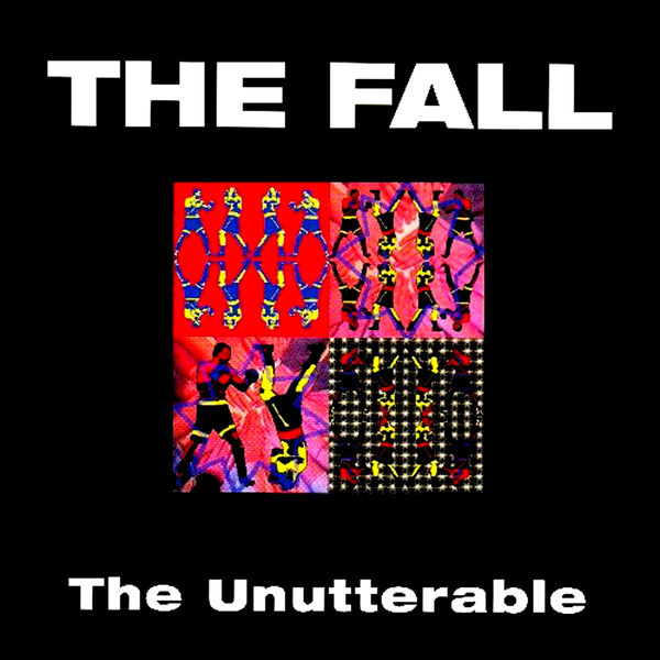 The Fall - The Unutterable (Special Deluxe Edition)