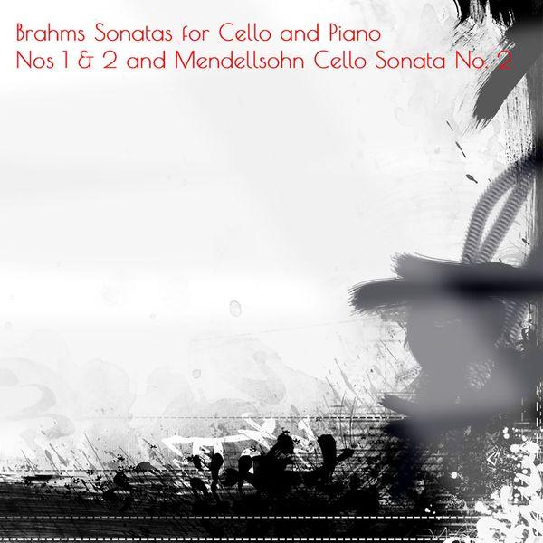 Janos Starker - Brahms Sonatas for Cello and Piano Nos 1 & 2 and Mendellsohn Cello Sonata No. 2