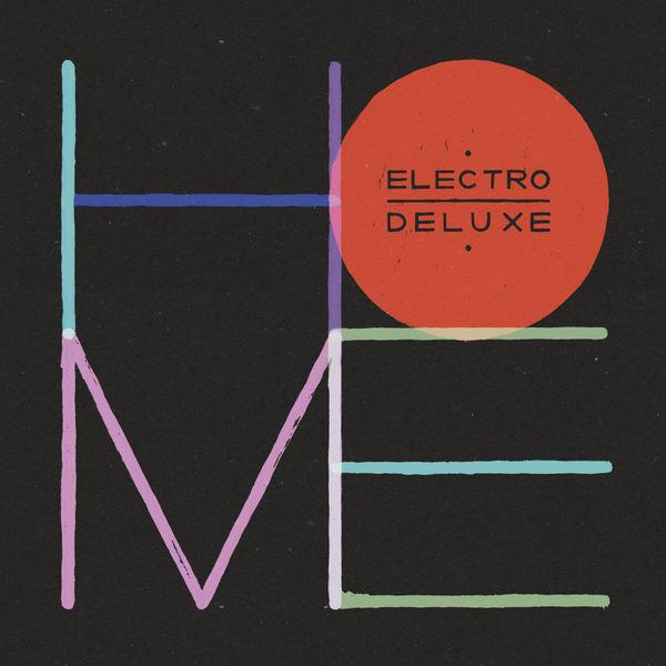 Electro Deluxe - Home (Deluxe Version)