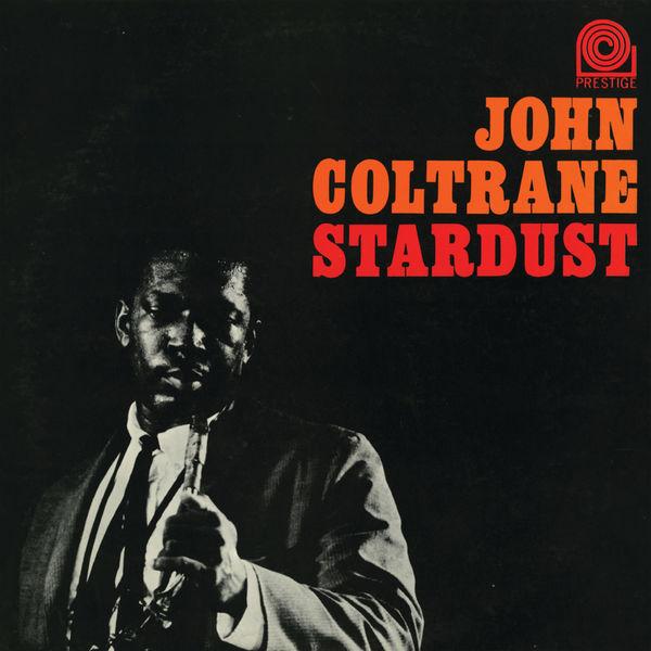 John Coltrane - Stardust