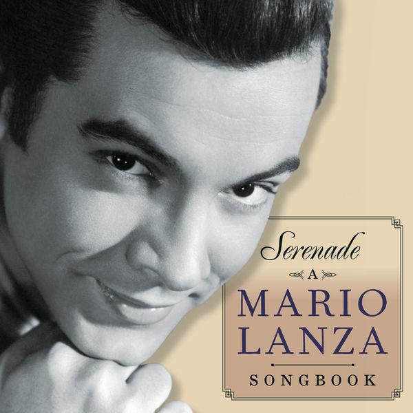 Mario Lanza - Serenade - A Mario Lanza Songbook