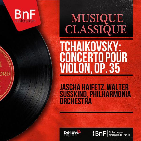 Jascha Heifetz - Tchaikovsky: Concerto pour violon, Op. 35 (Mono Version)