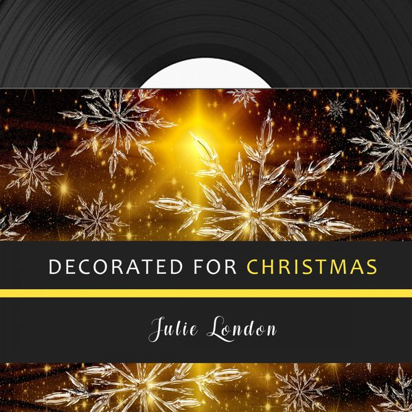 Julie London - Decorated for Christmas