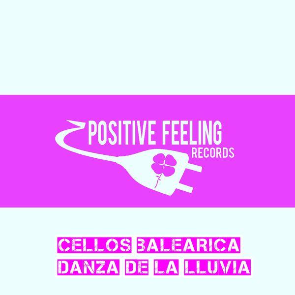 Cellos Balearica - Danza de la Lluvia (Extended Mix)