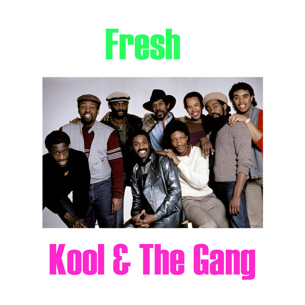 Album Fresh, Kool & The Gang | Qobuz: download and streaming