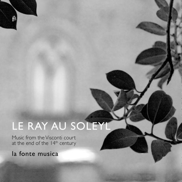 La fonte musica - Le Ray Au Soleyl