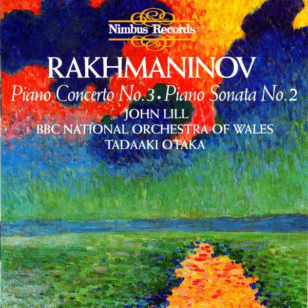 John Lill - Rachmaninoff: Piano Sonata No. 2 & No. 3