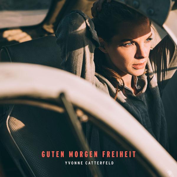 Album Guten Morgen Freiheit Yvonne Catterfeld Qobuz