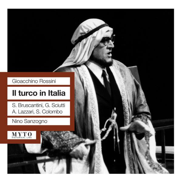 Nino Sanzogno - Il Turco in Italia (Intégrale)