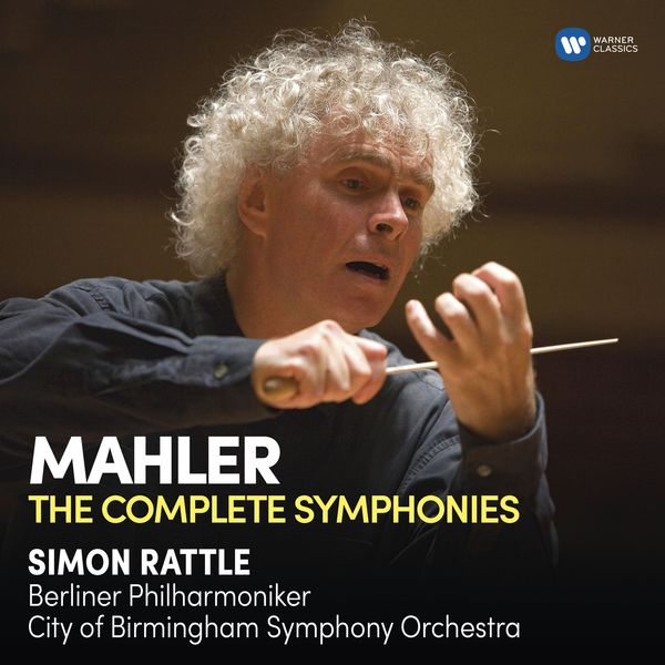 Sir Simon Rattle - Mahler: Complete Symphonies