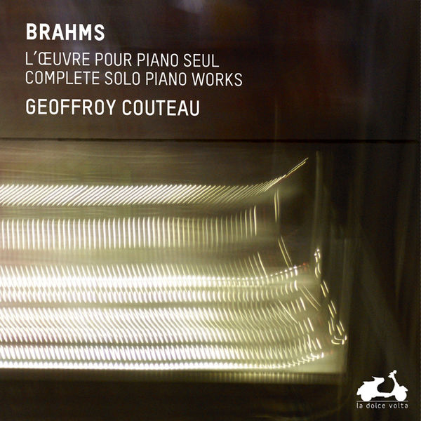 Geoffroy Couteau - Brahms : The Complete Solo Piano Works