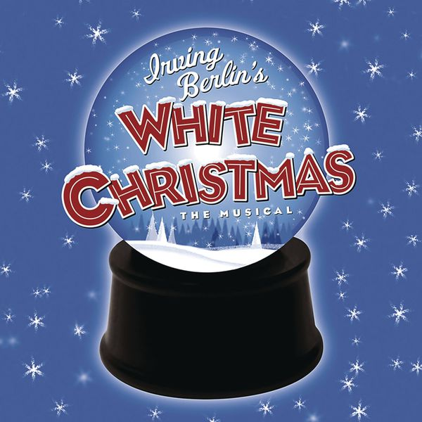 Irving Berlin - Irving Berlin's White Christmas  (Original Broadway Cast Recording)