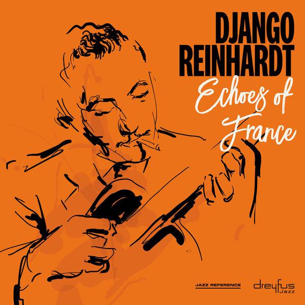 Django Reinhardt - Echoes of France