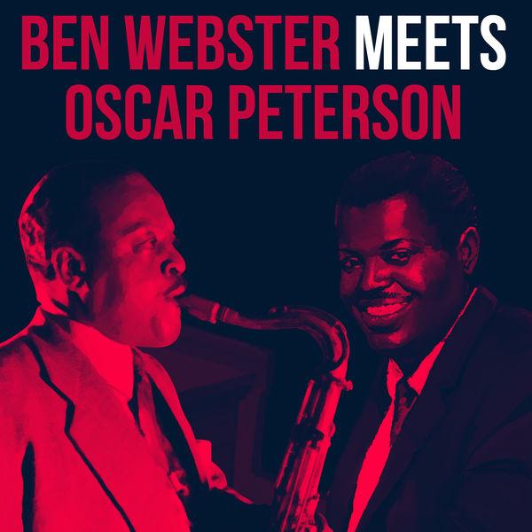 Oscar Peterson - Ben Webster meets Oscar Peterson