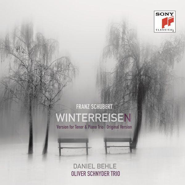 Daniel Behle - Schubert: Winterreisen (Version for Tenor and Piano Trio & Original Version)