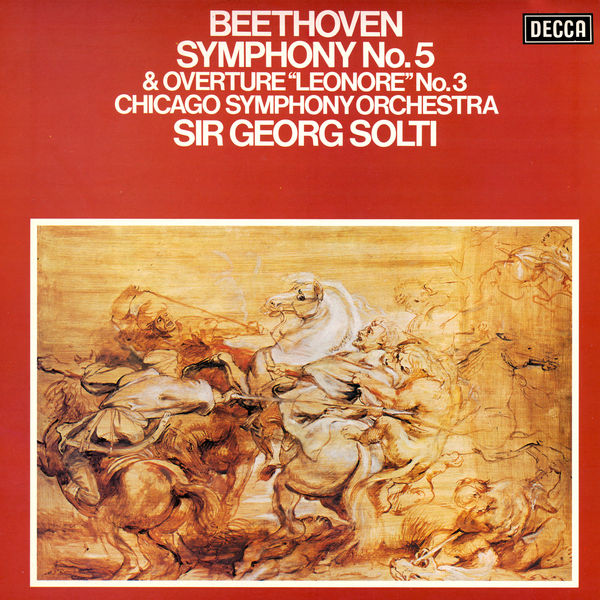 """Sir Georg Solti - Beethoven: Symphony No. 5; Overture """"Leonore"""" No. 3"""