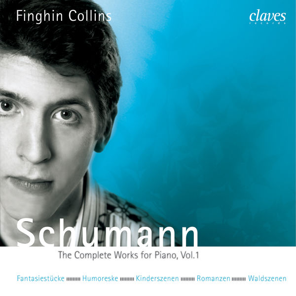 Various Artists - Schumann: The Complete Works for Piano, Vol. 1