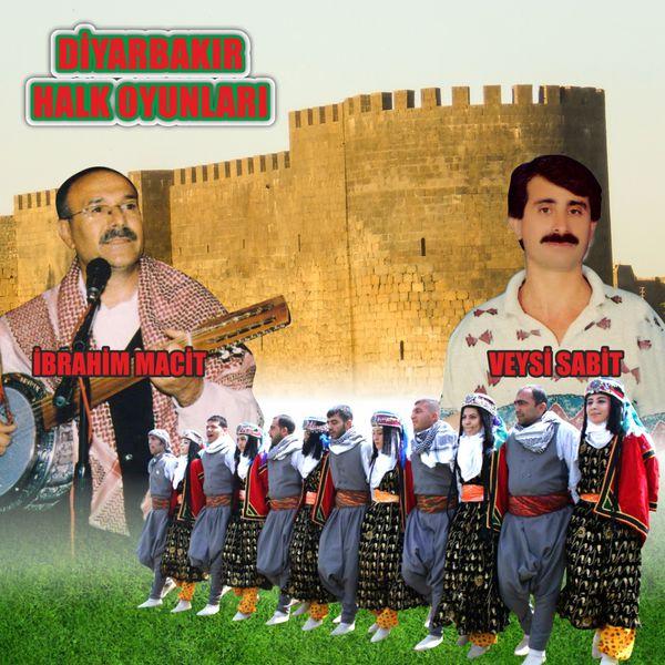 Veysi Sabit - Diyarbakır Halk Oyunları