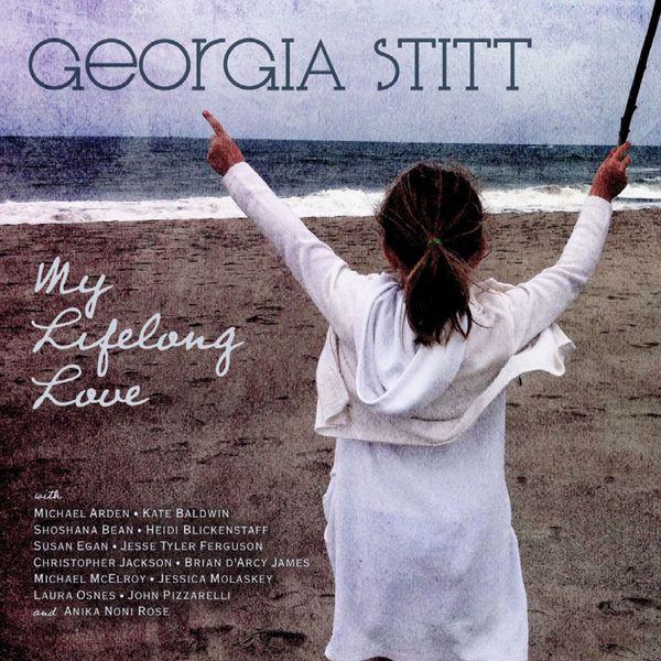 Georgia Stitt - My Lifelong Love