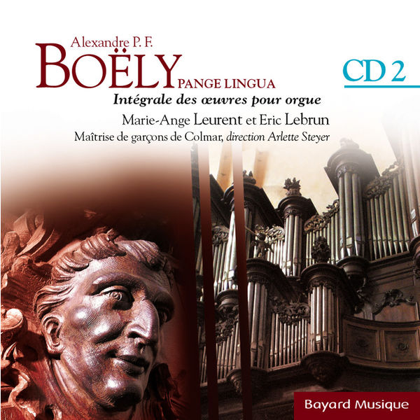 Marie-Ange Leurent - Boëly : Pange Lingua : L'année liturgique - Vol.2