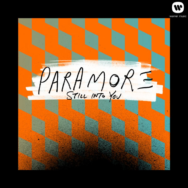 Still Into You | Paramore to stream in hi-fi, or to download in True
