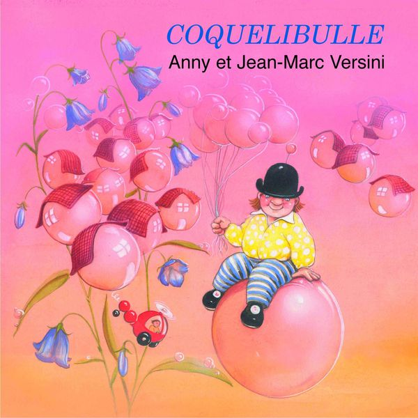 Anny Versini - Coquelibulle
