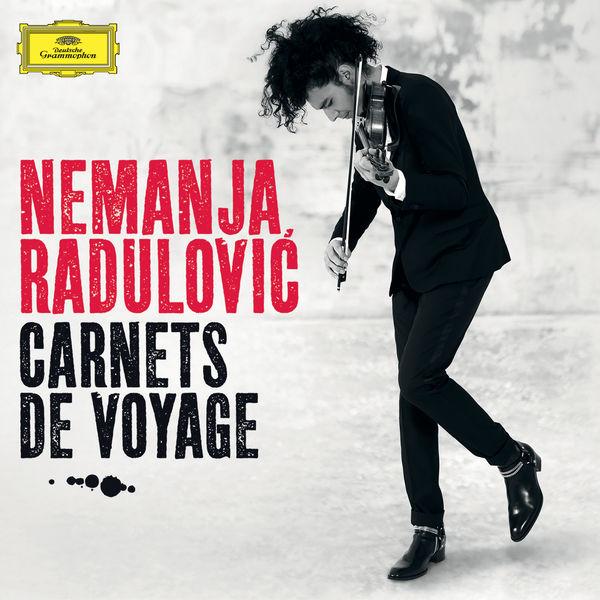 Nemanja Radulovic - Carnets de voyage