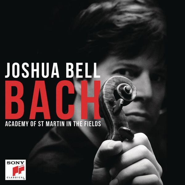 Joshua Bell Johann Sebastian Bach