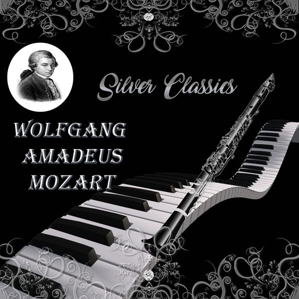 Alfred Scholz - Silver Classics, Wolfgang Amadeus Mozart