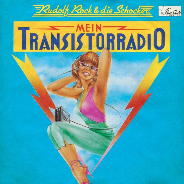 Rudolf Rock & Die Schocker - Mein Transistorradio