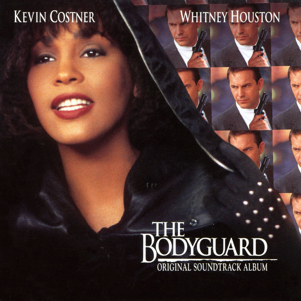 "Whitney Houston - ""The Bodyguard"" Original Soundtrack (Mick Jackson, 1992)"
