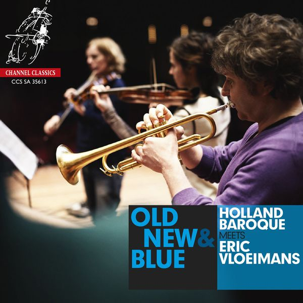 Holland Baroque - Old, New & Blue