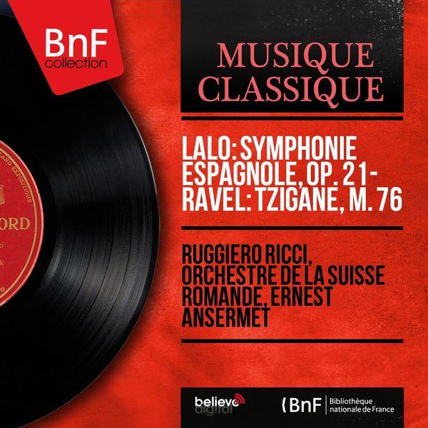 Ruggiero Ricci, Orchestre de la Suisse Romande, Ernest Ansermet - Lalo: Symphonie espagnole, Op. 21 - Ravel: Tzigane, M. 76 (Mono Version)
