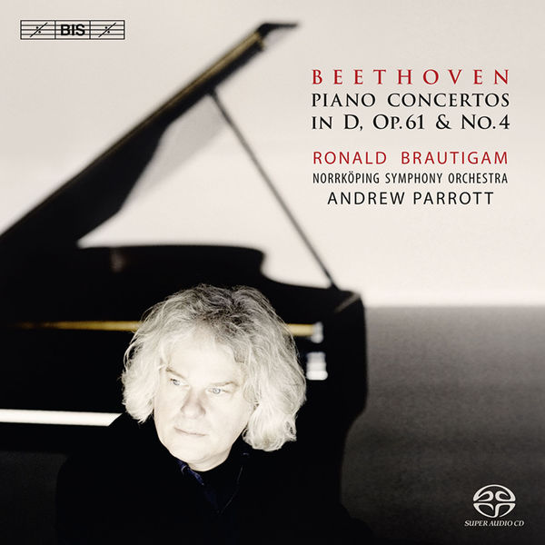 Ronald Brautigam - Beethoven : Concertos pour piano n°4 & Op. 61a
