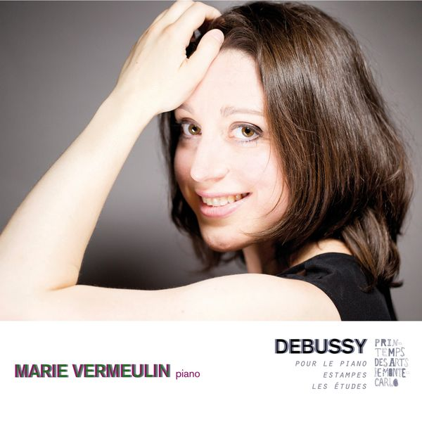 Marie Vermeulin - Debussy: Oeuvres pour piano solo