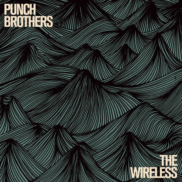 Punch Brothers|The Wireless