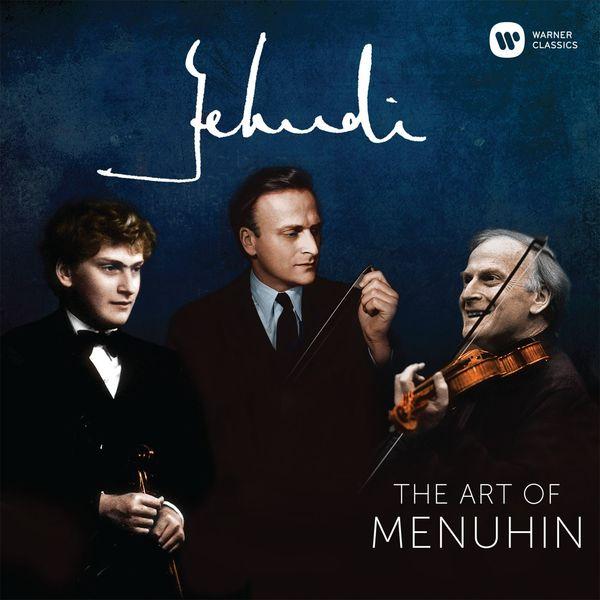 Yehudi Menuhin - Yehudi! - The Art of Menuhin