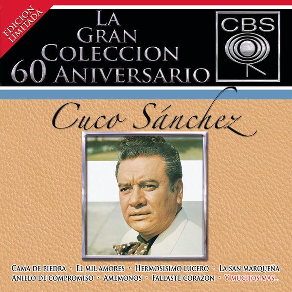 Cuco Sánchez - La Gran Colección del 60 Aniversario CBS - Cuco Sánchez