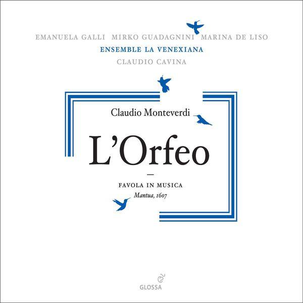 Claudio Cavina - Monteverdi, C.: Orfeo (L') [Opera]