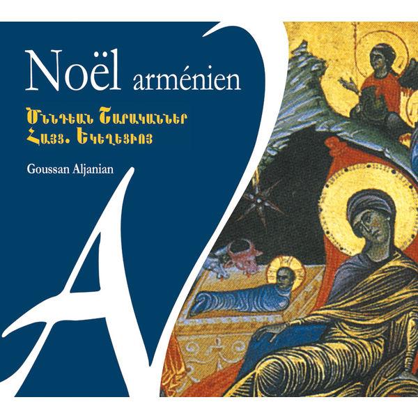 Goussan Aljanian - Noël arménien - Liturgie traditionnelle arménienne