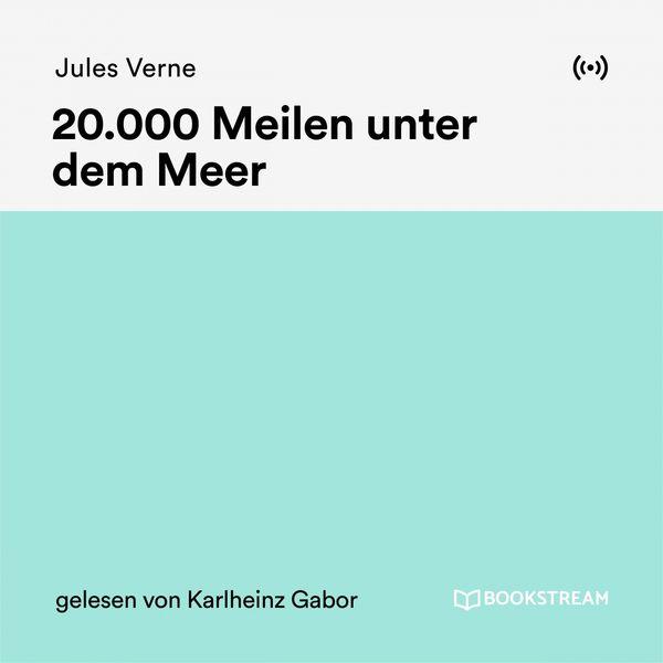 Bookstream Hörbücher - 20.000 Meilen unter dem Meer
